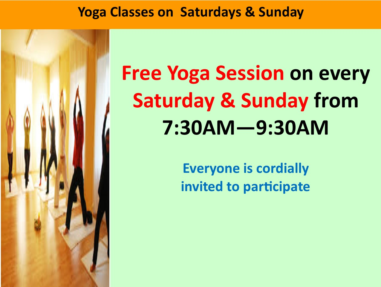 Free Yoga Sessions Every Saturday and Sunday