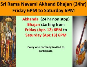 Akhand Bhajan (24 hr. non stop) - Friday April 12th 6pm to Saturday April 13th 6pm