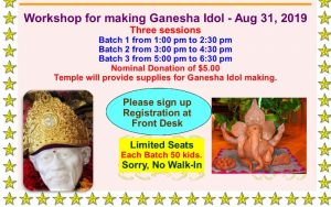 Ganesh Idol making workshop - Saturday, August 31st 2019 - 3 batches from 1pm.
